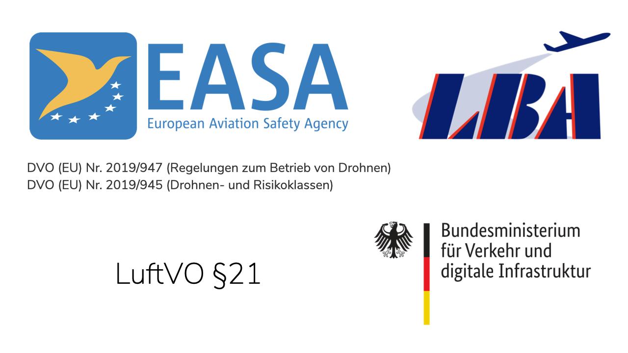 EASA, LBA, Drohnengesetze, LuftVO